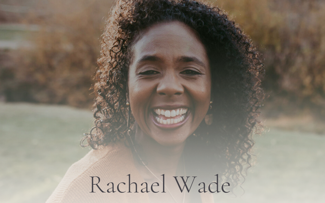 S3E29 Podcast Show Notes: Cultivating and Creating Community with Rachael Wade