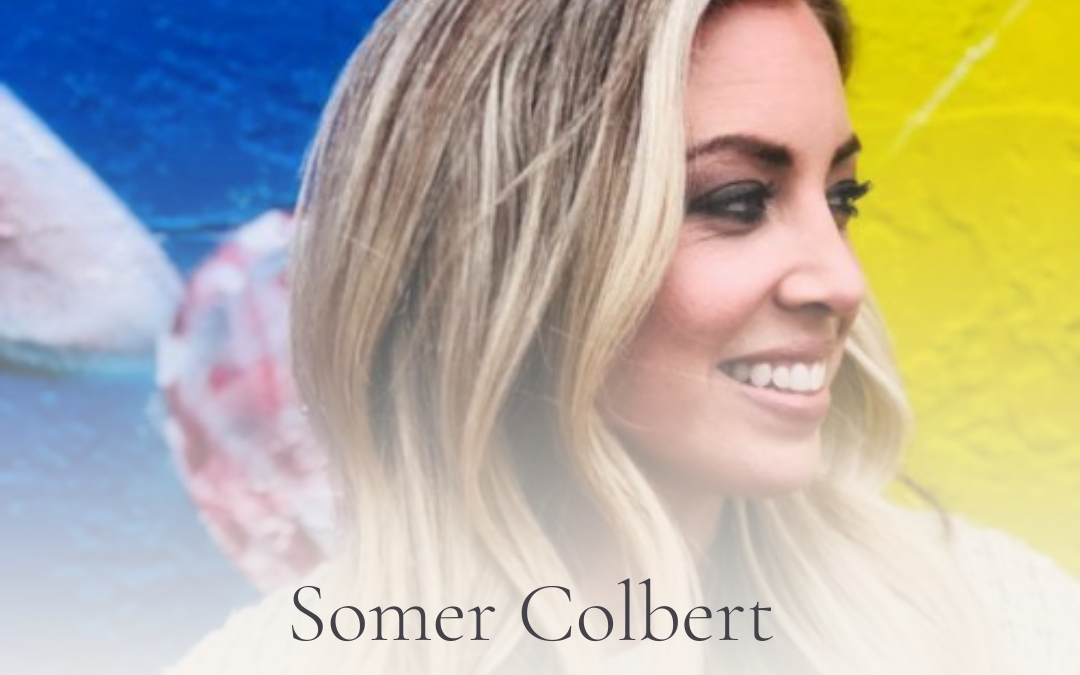 S3E30 Podcast Show Notes: Love Where You Are with Somer Colbert