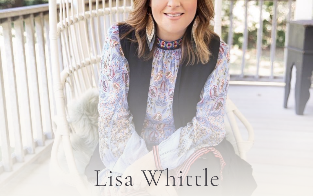 S3E36 Show Notes: How To See The Good Even After Hard Times with Lisa Whittle